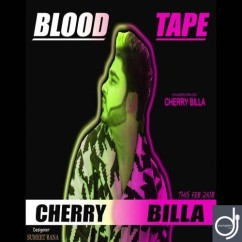 Blood Tape song download by Cherry Billa