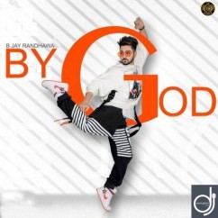 By God song download by B Jay Randhawa