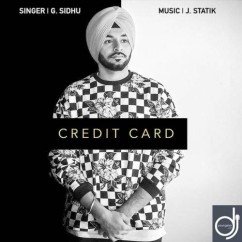 Credit Card song download by G Sidhu