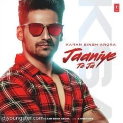 Jaaniye Te Ja song download by Karan Singh Arora