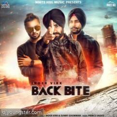 Back Bite song download by Inder Virk