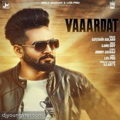 Vardaat song download by Gustakh Aulakh
