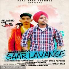 Saar Lavange song download by Brar Honey,Karan Brar