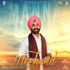 Weekend song download by Manna Maan