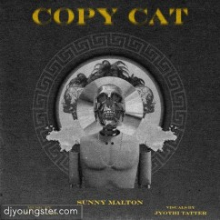 Copycat song download by Sunny Malton