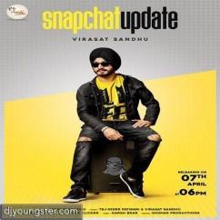 Snapchat Update song download by Virasat Sandhu