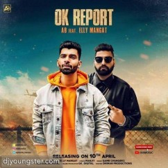 Ok Report song download by AB