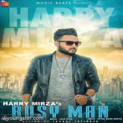 Busy Man song download by Harry Mirza