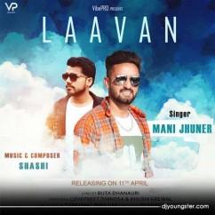 Laavan song download by Mani Jhuner