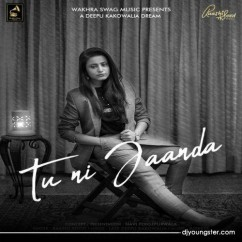 Tu Ni Jaanda song download by Raashi Sood