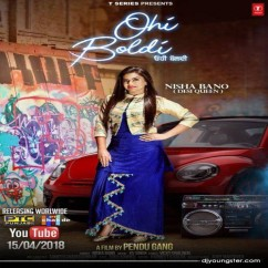Ohi Boldi song download by Nisha Bano