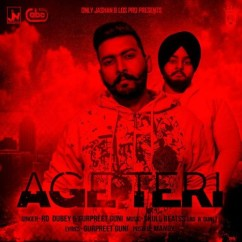 Age Teri song download by Gurpreet Guni