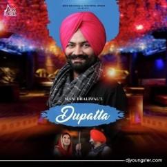 Dupatta song download by Mani Dhaliwal