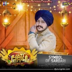 Symbol of Sardari song download by Satkar Sandhu
