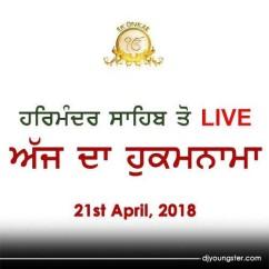 Hukamnama 21 Apr 2018 Golden Temple Live mp3