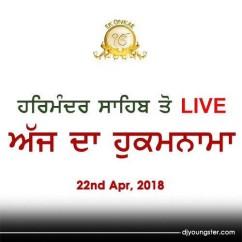 Hukamnama 22 Apr 2018 Golden Temple Live mp3