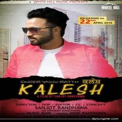 Kalesh song download by Yaddi Rattu