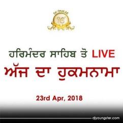 Hukamnama 23 Apr 2018 Golden Temple Live mp3