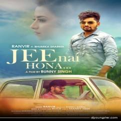 Jee Nai Hona song download by Ranvir