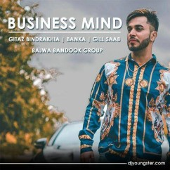 Business Mind song download by Gitaz Bindrakhia,Banka