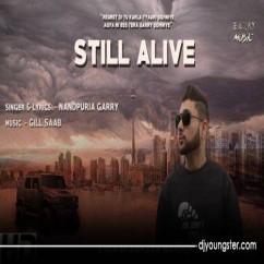 Still Alive song download by Nandpuria Garry