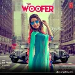 The Woofer song download by Kim Brar