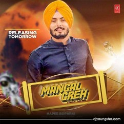 Mangal Greh song download by Hapee Boparai