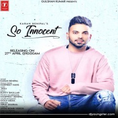 So Innocent song download by Karan Benipal
