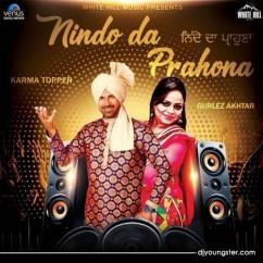 Nindo Da Prahona song download by Karma Topper,Gurlez Akhtar