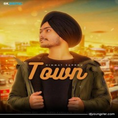 Town song download by Himmat Sandhu