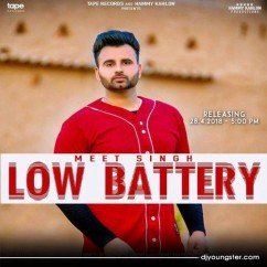 Low Battery song download by Meet Singh
