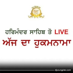 Hukamnama 30 Apr 2018 song download by Golden Temple Live