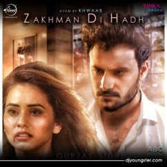 Zakhman Di Hadh song download by Gurjas Sidhu