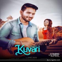 Kuvari song download by Amrit Singh