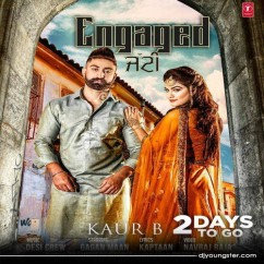 Engaged Jatti song download by Kaur B