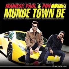 Munde Town De song download by Maniesh Paul