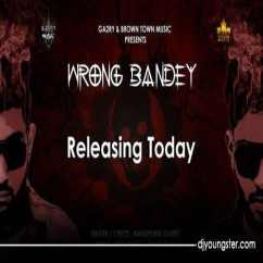 Wrong Bande song download by Garry Nandpuria