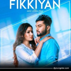 Fikkiyan song download by Aarsh Benipal