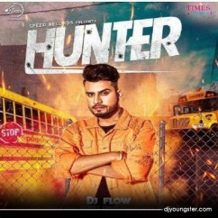 Hunter song download by DJ Flow