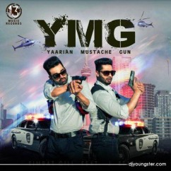 YMG (Yaarian Mustache Gun) song download by Simrat Gill