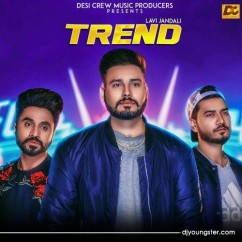 Trend song download by Lavi Jandali