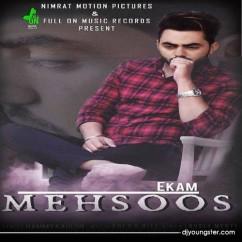 Mehsoos song download by Ekam