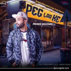 Peg Laa Ke song download by Prince Multani