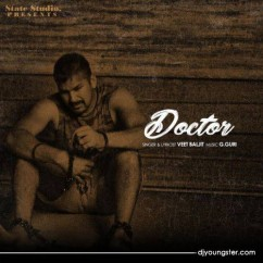 Doctor song download by Veet Baljit