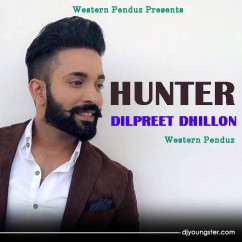 Hunter song download by Dilpreet Dhillon