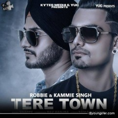 Tere Town song download by Robbie