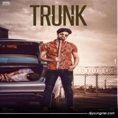 Trunk song download by Singga