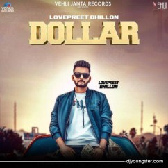 Dollar song download by Lovepreet Dhillon