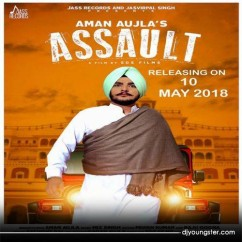 Assault song download by Aman Aujla