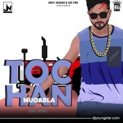 Tochan Muqabla song download by Rav Thind,Vicky Sandhu